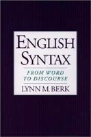 ENGLISH SYNTAX: FROM WORD TO DISCOURSE