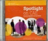 SPOTLIGHT ON CAE CLASS AUDIO CD