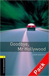 Oxford Bookworms Library New Edition 1 Goodbye Mr Hollywood with Audio CD Pack
