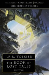 The History of Middle-Earth 02: The Book of Lost Tales 2 - John Ronald Reuel Tolkien