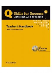Q Skills for Success 1 Listening & Speaking Teacher´s Handbook with Q Testing Program