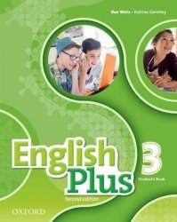 English Plus 3 Student´s Book (2nd) - Shella Dignen;Shella Dignen;Katrina Gormley;Katrina Gormley;Ben Wetz