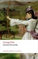Daniel Deronda (Oxford World´s Classics New Edition)