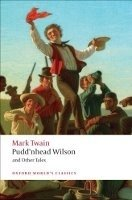PUDD´NHEAD WILSON AND OTHER TALES (Oxford World´s Classics New Edition)