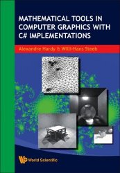 Mathematical Tools in Computer Graphics with C# Implementations