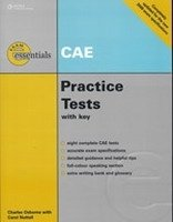 EXAM ESSENTIALS: CAE PRACTICE TESTS 2008 Updated Exam Ed. WITH KEY + AUDIO CD PACK