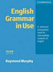 English Grammar in Use 3rd edition: Edition without answers