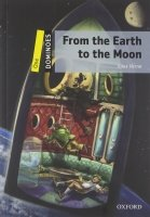 Dominoes Second Edition Level 1 - From the Earth to the Moon + MultiRom Pack