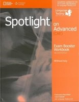 Spotlight on Advanced (CAE) Second Edition Exam Booster Workbook without Key with Audio CDs (2)