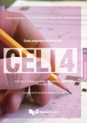 CELI 4 Come preparsi all´esame C1 + CD