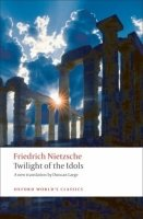 Twilight of the Idols (Oxford World´s Classics New Edition)
