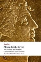 ALEXANDER THE GREAT (Oxford World´s Classics New Edition)