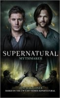 Supernatural - Mythmaker