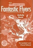 DELTA YOUNG LEARNERS ENGLISH: FANTASTIC FLYERS ACTIVITY BOOK