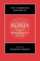 Cambridge History of Russia: V1, from Early Rus' to 1689