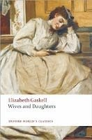 WIVES AND DAUGHTERS (Oxford World´s Classics New Edition)