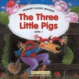 PRIMARY CLASSIC READERS Level 1: THREE LITTLE PIGS Book + Audio CD Pack