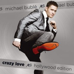 Michael Bublé: Crazy love (Hollywood edition) 2 CD - Michael Bublé