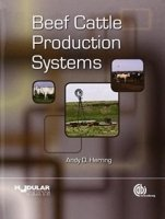 Beef Cattle Production Systems (Modular Texts)