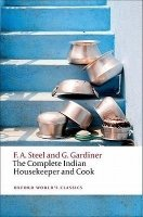 THE COMPLETE INDIAN HOUSEKEEPER AND COOK (Oxford World´s Classics New Edition)
