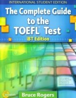THE COMPLETE GUIDE TO THE TOEFL IBT 4th Ed. with AUDIO SCRIPTS/ANSWER KEY and CD-ROM
