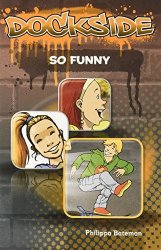 Dockside: So Funny (Stage 5, Book 2)