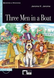 Reading & Training Three Men in a Boat + audio CD - Jerome Klapka Jerome