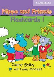 Hippo and Friends 1 Flashcards Pack of 64 - Claire Selby