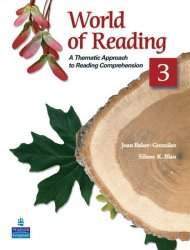 World of Reading 3: A Thematic Approach to Reading Comprehension