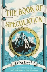 The Book of Speculation - Erika Swylerová