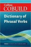 Dictionary of Phrasal Verbs (Collins Cobuild)
