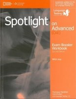 Spotlight on Advanced (CAE) Second Edition Exam Booster Workbook with Key and Audio CDs (2)