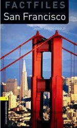 Oxford Bookworms Factfiles 1 San Francisco (New Edition)