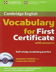 Cambridge Vocabulary for First Certificate Edition with answers and Audio CD