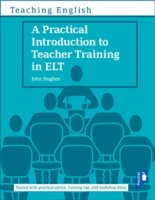 A A Practical Introduction to Teacher Training in ELT