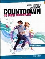 COUNTDOWN TO FIRST CERTIFICATE New 2008 Ed. TEACHER´S BOOK