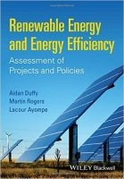 Renewable Energy and Energy Efficiency : Assessment of Projects and Policies