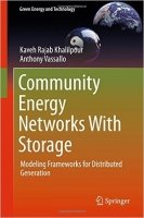 Community Energy Networks with Storage : Modeling Frameworks for Distributed Generation