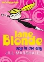 JANE BLONDE: SPY IN THE SKY