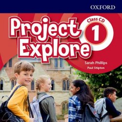 Project Explore 1 Class Audio CDs /2/ - Phillips Sarah