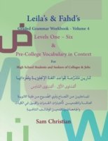 Leila's & Fahd's Graded Grammar Workbook - Volume 4 & Pre-College Vocabulary in Context for Arab Seekers of English-Speaking Colleges