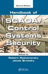 Handbook of SCADA/Control Systems Security, 2nd ed.