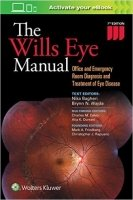 The Wills Eye Manual, 7th Ed.