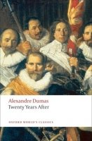 TWENTY YEARS AFTER (Oxford World´s Classics New Edition)
