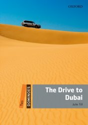 Dominoes Second Edition Level 2 - The Drive to Dubai OLB eBook