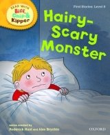 Read With Biff, Chip & Kipper First Stories Stage 6: Hairy-Scary Monster (oxford Reading Tree)