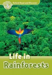Oxford Read and Discover Level 3 Life in the Rainforests