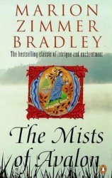 The Mists of Avalon - Marion Eleanor Zimmer Bradley