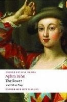 THE ROVER AND OTHER PLAYS (Oxford World´s Classics New Edition)