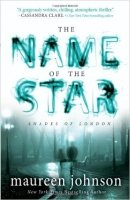 The Name of the Star (Shades of London 1)